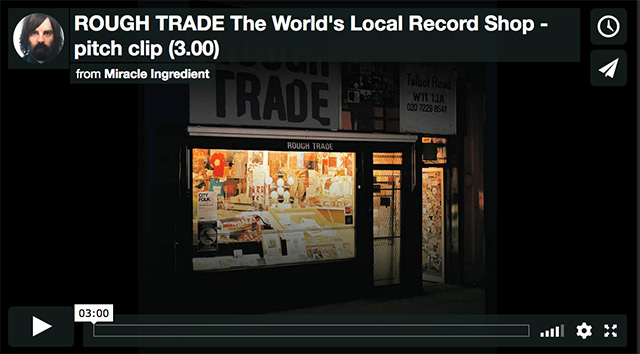 ROUGH TRADE The World's Local Record Shop
